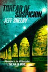 Thread of Suspicion - Jeff Shelby