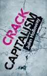 Crack Capitalism - John Holloway