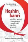Hoshin kanri. Japońska metoda strategicznego zarządzania jakością w Polsce - Ćwiklicki Marek,  Obora Hubert