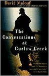 The Conversations at Curlow Creek - David Malouf