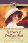 Elsie's Endless Wait - Martha Finley