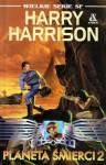 Planeta Śmierci 2 - Harry Harrison