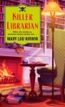 Killer Librarian - Mary Lou Kirwin