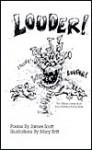 Louder!!!: The Official James Scott Loud Reading Poetry Book - James Scott, Mary Britt