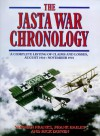 The Jasta War Chronology: A Complete Listing of Claims and Losses, August 1916-November 1918 - Norman L.R. Franks