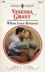 When Love Returns - Vanessa Grant