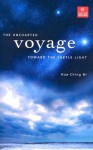 The Uncharted Voyage Toward the Subtle Light - Hua-Ching Ni