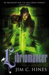 Libriomancer (Magic Ex Libris 1) - Jim C. Hines