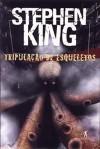 Tripulação de Esqueletos - Louisa Ibañez, Stephen King