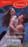 Travolgente richiamo (I Romanzi Passione) - Christina Dodd, Antonella Pieretti