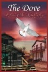 The Dove - Kristy McCaffrey