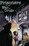 Prisoners Of The War On Drugs - Sabrina Jones, Ellen Miller-Mack, Lois Ahrens, Real Cost of Prisons Project