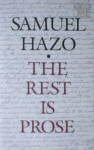 The Rest Is Prose - Samuel Hazo