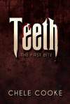 Teeth (Teeth, #1) - Chele Cooke