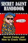 Secret Agent Handbook (Puzzle Books) - Mark Haddon, Sue Heap