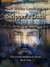Skipper's Oath - P. Wesley Lundburg