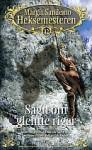 Sagn om glemte riger (Heksemesteren, #12) - Margit Sandemo
