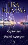 Karácsonyéj a Péntek kikötőben - Lisa Kleypas, Balogh Dániel
