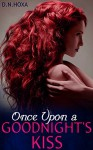 Once Upon a Goodnight's Kiss (Lover Book 2) - D.N. Hoxa