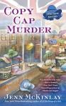 Copy Cap Murder (A Hat Shop Mystery) by McKinlay, Jenn(January 5, 2016) Mass Market Paperback - Jenn McKinlay