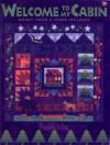 Welcome To My Cabin - Nancy J. Smith, Lynda Milligan