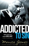 Addicted to Sin: An erotic romance to keep you up all night (Sinful Pleasures Book 1) - Monica James