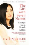 The Girl with Seven Names - Hyeonseo Lee, David John