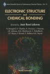 Electronic Structure And Chemical Bonding (World Scientific Series In Contemporary Chemical Physics) - J. R. Lalanne, R. Boisgard