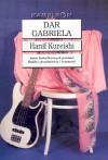 Dar Gabriela - Hanif Kureishi