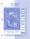 Workbook/Laboratory Manual for Kontakte - Erwin Tschirner, Brigitte Nikolai, Tracy Terrell