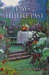 Days Of Future Past - Sally Smith O'Rourke