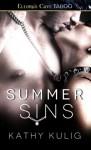 Summer Sins - Kathy Kulig
