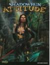 Shadowrun Attitude - Catalyst Game Labs