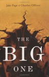 The Big One: The Earthquake That Rocked Early America and Helped Create a Science - Charles Officer, Jake Page