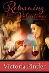 Returning for Valentine's - Victoria Pinder