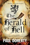 The Herald of Hell: A Brother Athelstan novel of Medieval London (A Brother Athelstan Medieval Mystery) - Paul Doherty