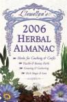 Llewellyn's 2006 Herbal Almanac - Llewellyn Publications
