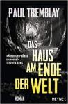 Das Haus am Ende der Welt - Paul Tremblay