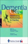 Dementia Care - Trevor Adams, Charlotte L. Clarke