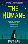 The Humans by Haig, Matt (2014) Paperback - Matt Haig