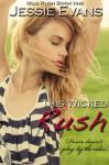 This Wicked Rush (Wild Rush 1) - Jessie Evans