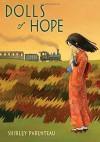 Dolls Of Hope - Shirley Parenteau, Kelly Murphy