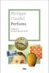 Perfums (LES ALES ESTESES) (Catalan Edition) - Philippe Claudel, Jordi Martín Lloret