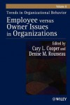 Trends in Organizational Behavior, Volume 8: Employee Versus Owner Issues in Organizations - Cary L. Cooper