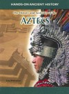 History and Activities of the Aztecs - Lisa Klobuchar