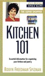Kitchen 101 - Robyn Freedman Spizman
