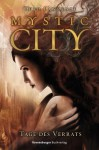 Mystic City 2. Tage des Verrats - Theo Lawrence, Andreas Helweg