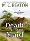 Death of a Maid - M.C. Beaton