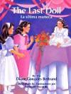 The Last Doll/La Ultima Muneca - Diane Bertrand, Anthony Accardo