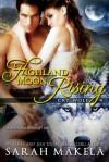 Highland Moon Rising - Sarah Mäkelä